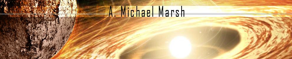 A. Michael Marsh